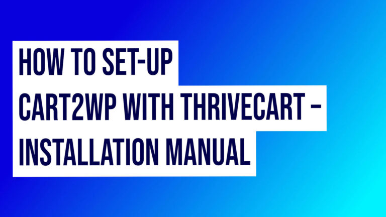 Cart2wp With Thrivecart Installation Manual