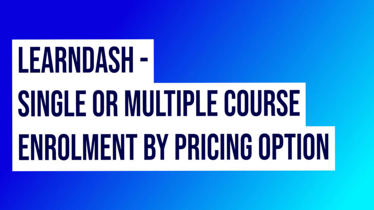 Learndash Single Or Multiple Course Enrolment By Thrivecart Pricing Option